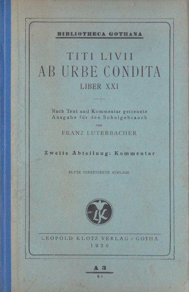 Luterbacher, Franz Titi Livii ab Urbe Condita, Liber XXI, 2. Abteilung: Kommentar