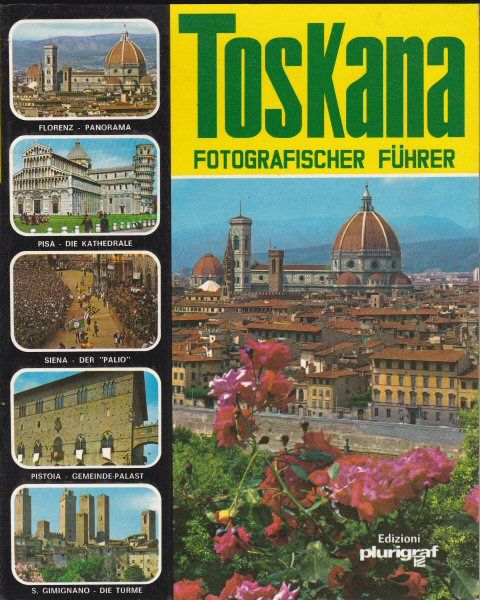 Donati, Roberto Toskana, Fotographischer Führer