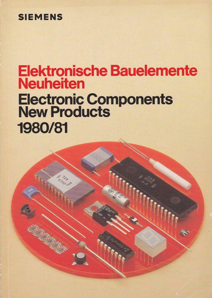 Elektronische Bauelemente Neuheiten (Electronic Components New Products) 1980 / 81