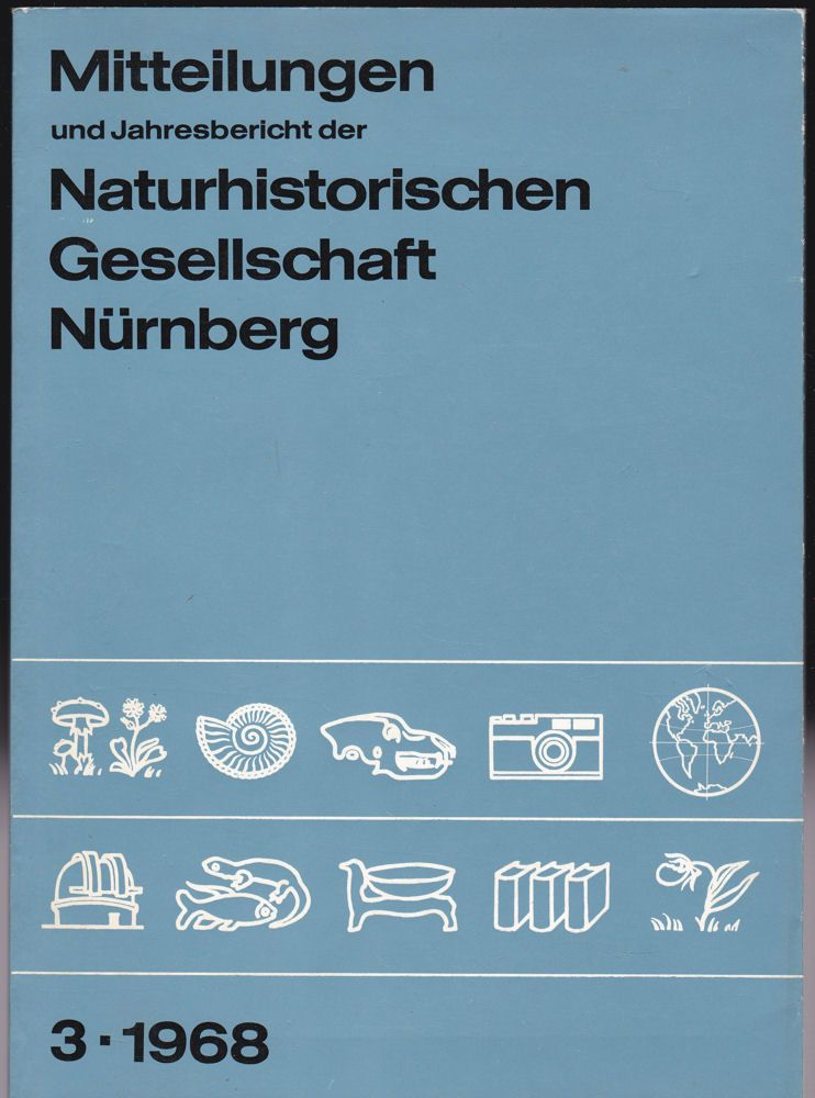 Mitteilungen und Jahresbericht der Naturhistorischen Gesellschaft, Nürnberg, 3, 1968