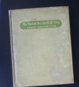 Seton, Ernest Thompson The Trail of the Sandhill Stag