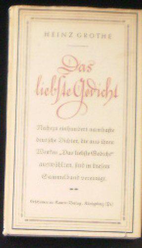 Grothe, Heinz (Ed.) Das liebste Gedicht