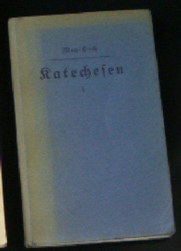Meys, Gustav (bearbeitet vonThaddäus Hoch) Vollständige Katechesen für die beiden unteren Schuljahre der Grundschule Teil 1