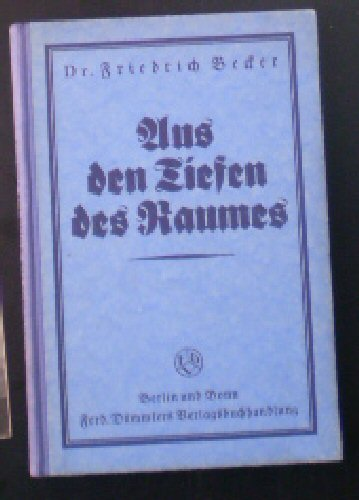 Becker, Friedrich Aus den Tiefen des Raumes, Der astronomischen Unterhaltungen 2. Teil