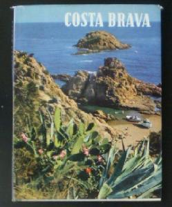 Wagner, Friedrich A Costa Brava, Ein Ferienparadies