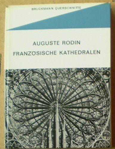 Rodin, Auguste Französische Kathederalen
