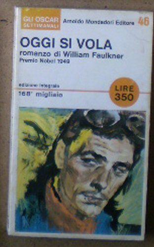 Faulkner, William Oggi si Vola