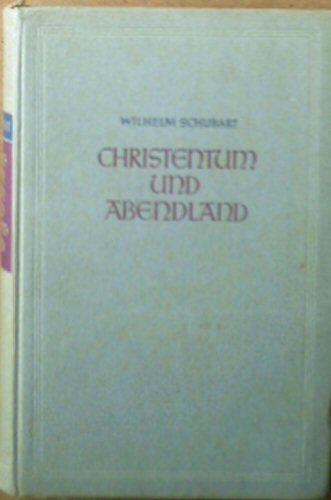Schubert, Wilhelm Christentum und Abendland