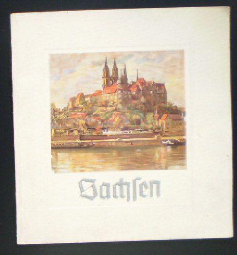 Graese, Heinz (Ed.) Sachsen, Land der Schönheit, Land der Arbeit