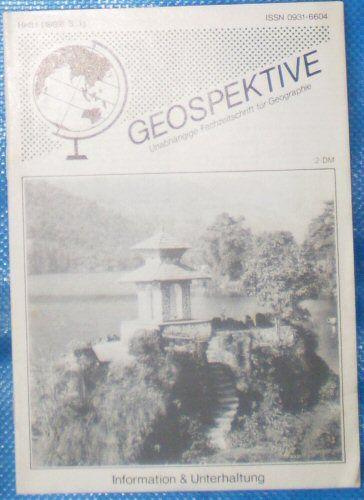 Faber, Thomas F (Ed.) Geospektive, Unanhängige Fachzeitschrift für Geographie, Heft 1 (1989) 3. Jahrgang
