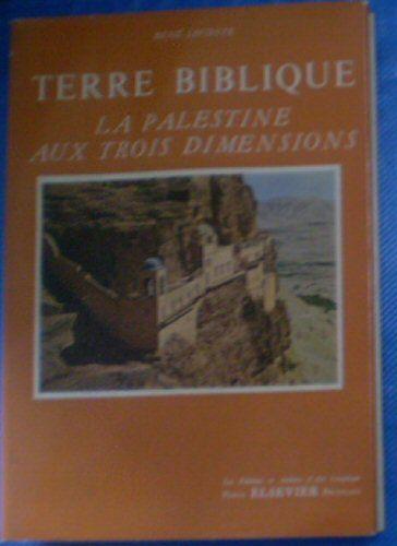 Leconte, Rene Terre Biblique, La Palestine aus trois Dimensions
