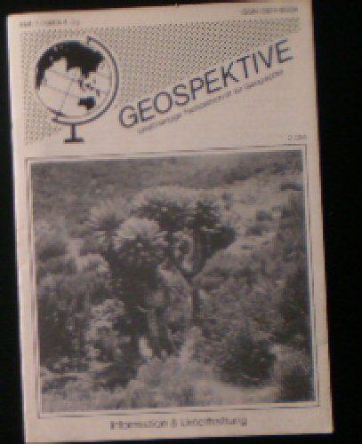 Faber, Thomas F (Ed.) Geospektive, Unabhängige Fachzeitschrift für Geographie, Heft 1 (1990) 4. Jahrgang