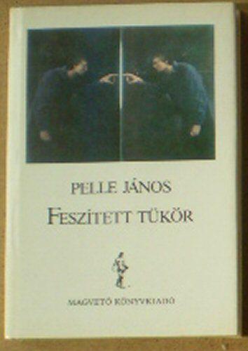 Janos, Pelle Feszitett Tükör
