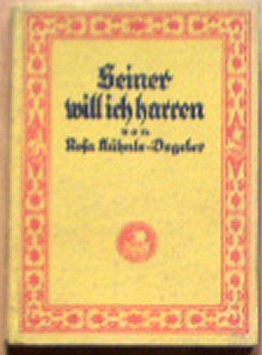 Kühnle-Degeler, Rosa Seiner will ich harren, 2. Teil der Tagebuchblätter aus Borneo