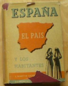 Echeverria, Leonardo Martin Espana, El Pais y los Habitantes