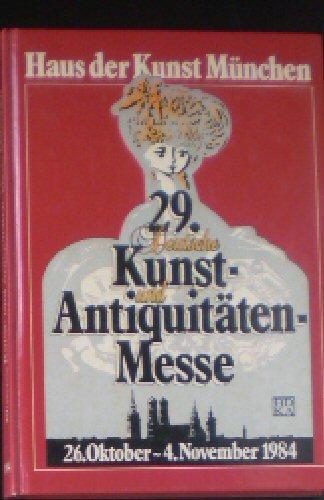 29. Deutsche Kunst- und Anitquitäten-Messe, München 1984 im Haus der Kunst