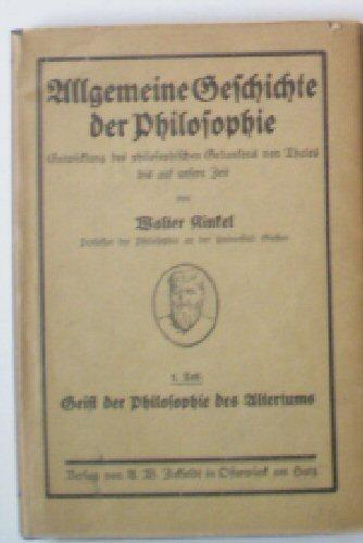 Kinkel, Walter Allgemeine Geschichte der Philosophie 1. Theil, Geist der Philosophie des Altertums