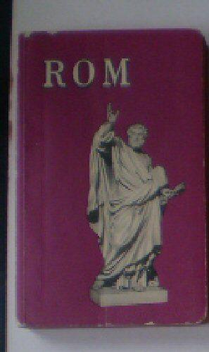 Rom, Ämtlicher Reiseführer