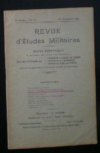 Sauliol, Rene (Ed.) Revue d'Etudes Militaires, Revue Didactique, 8 e Annee, No.15, 1 Decembre 1920