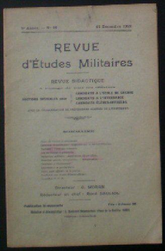 Sauliol, Rene (Ed.) Revue d'Etudes Militaires, Revue Didactique, 8 e Annee, No.16, 15 Decembre 1920
