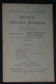 Sauliol, Rene (Ed.) Revue d'Etudes Militaires, Revue Didactique, 8 e Annee, No.17, 1 Janvier 1921