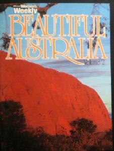 Buttrose, Ita (Publisher) Women's Weekly Beautiful Australia Volume 2