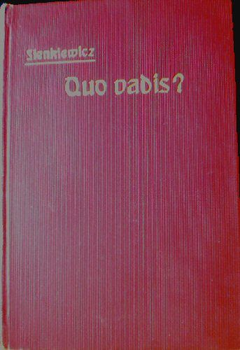 Sienkiewicz, Henryk Quo vadis? Erzählung aus der Zeit Neros