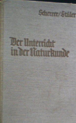 Scherzher, Hans & Stüler, Alexander Der Unterricht in der Naturkunde