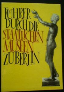 Schultz, Sabine (Text) Führer durch die staatlichen Museen zu Berlin
