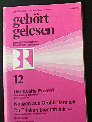 Gehört, gelesen, Die besten Sendungen des Bayerischen Rundfunks, Dezember 1981