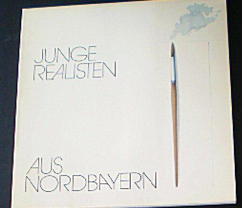 Mende, Matthias (Ed.) Junge Realisten aus Nordbayern
