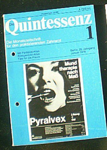 Drum, Walter (Hrsg.) Die Quintessenz, Die Monatszeitschrift für den praktizierenden Zahnarzt, Heft 1 29. Jahrgang