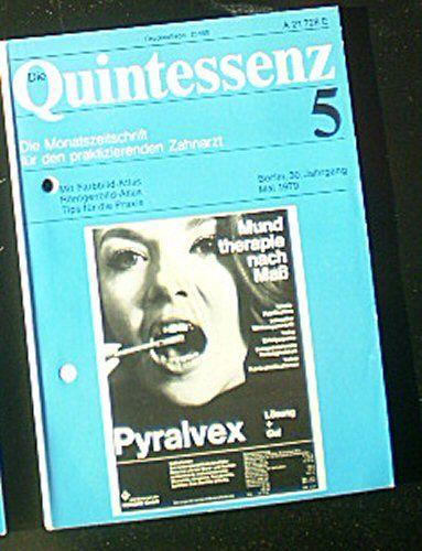 Drum, Walter (Hrsg.) Die Quintessenz, Die Monatszeitschrift für den praktizierenden Zahnarzt, Heft 5 30. Jahrgang