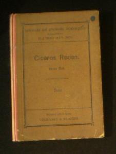Cicero (bearbeitet und erläutert von JH Schmalz) Ciceros Reden 1. Heft, Auswahl für den Schulgebrauch