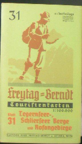 Touristenkarten Blatt 31, Tegernseer-. Schlierser Berge und Rofangebirge