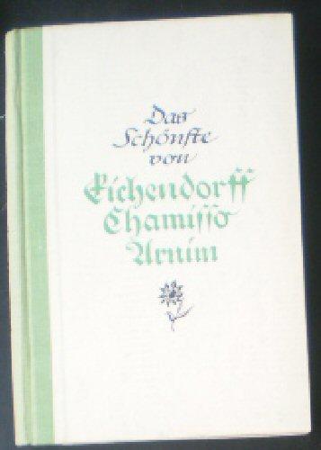 Eichendorff / Arnim / Chamisso Das Schönste aus deutschen Dichtern, Eichendorff, Arnim, Chamisso
