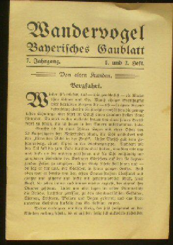 Wandervogel Gau Bayern Wandervogel Bayerisches Gaublatt, 7. Jahrgang Heft 1/2