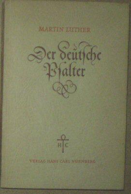 Luther, Martin Der deutsche Psalter