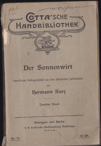 Kurz, Hermann Der Sonnenwirt 2. Band, Schwäbische Volksgeschichte aus dem achtzehnten Jahrhundert
