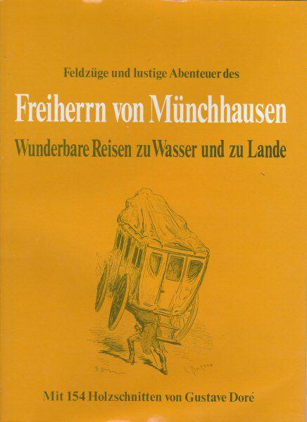 Bürger, Gottfried August Feldzüge und lustige Abenteuer des Freiherrn von Münchhausen, Wunderbare Reisen zu Wasser und zu Lande