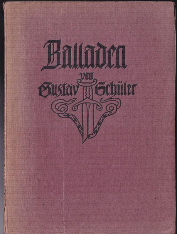 Schüler, Gustav Balladen