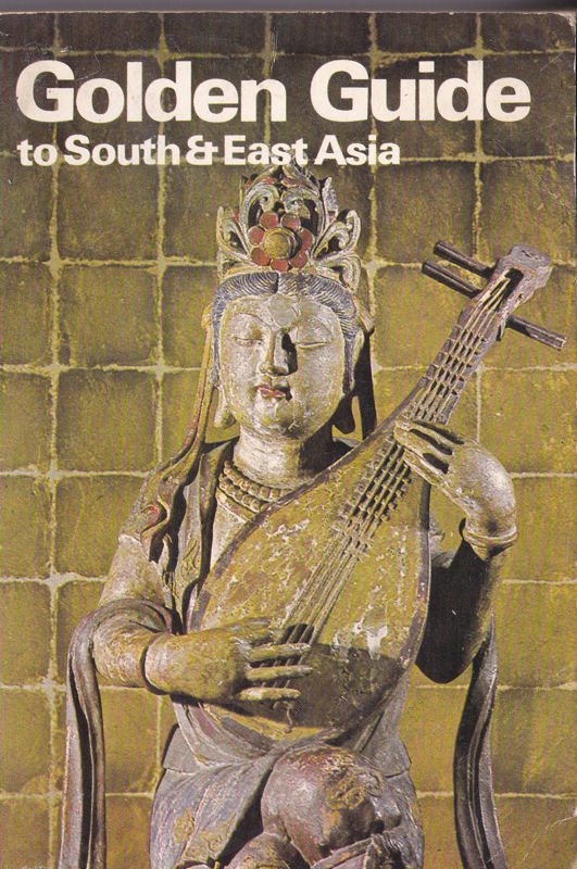 Jones, PHM (Ed.) Golden Guide to South & East Asia
