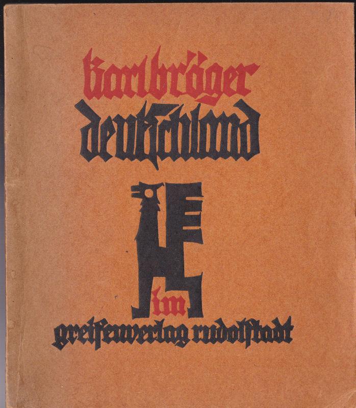 Bröger, Karl Deutschland, Ein lyrischer Gang in drei Kreisen
