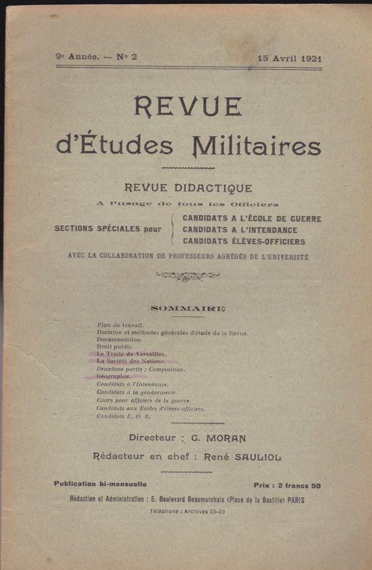 Sauliol, Rene (Ed.) Revue d'Etudes Militaires, Revue Didactique, 9 e Annee, No. 2, 15 Avril 1921