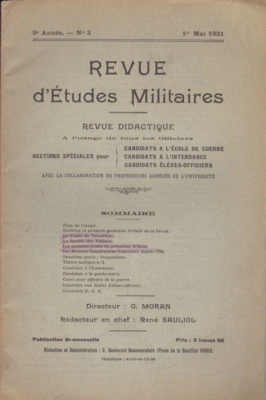 Sauliol, Rene (Ed.) Revue d'Etudes Militaires, Revue Didactique, 9 e Annee, No. 3, 1 Mai 1921
