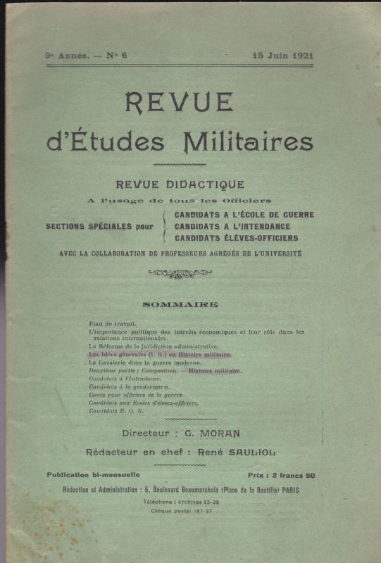 Sauliol, Rene (Ed.) Revue d'Etudes Militaires, Revue Didactique, 9 e Annee, No. 6, 15 Juin 1921