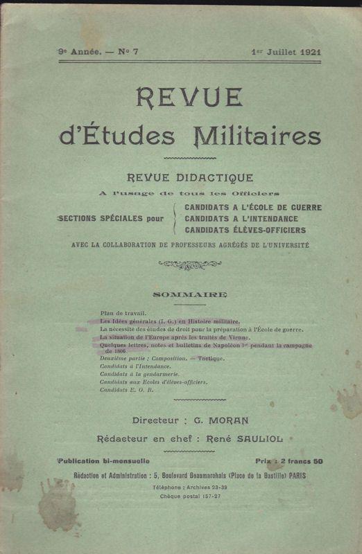 Sauliol, Rene (Ed.) Revue d'Etudes Militaires, Revue Didactique, 9 e Annee, No. 7, 1 Juillet 1921