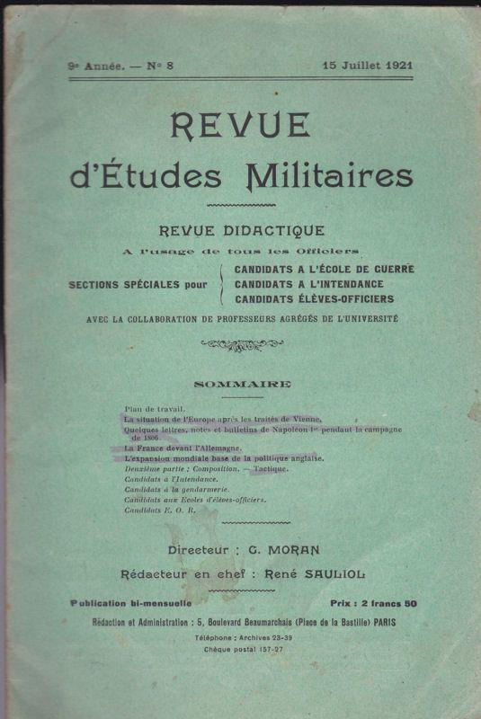 Sauliol, Rene (Ed.) Revue d'Etudes Militaires, Revue Didactique, 9 e Annee, No. 8, 15 Juillet 1921