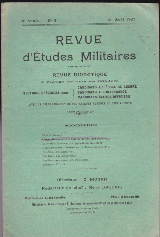 Sauliol, Rene (Ed.) Revue d'Etudes Militaires, Revue Didactique, 9 e Annee, No. 9, 1 Aout 1921