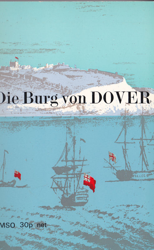Her Majesty's Stationery Office Die Burg von Dover